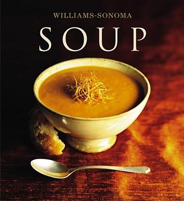 Soup By Worthington, Diane Rossen/ Williams, Chuck (EDT)/ Barnhurst, Noel (PHT)/ Williams, Chuck/ Barnhurst, Noel