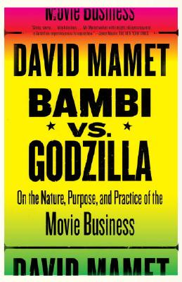 Bambi Vs. Godzilla By Mamet, David
