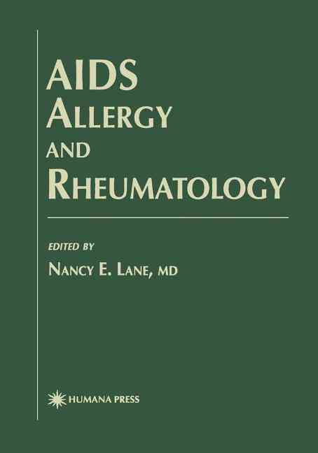 AIDS Allergy and Rheumatology By Lane, Nancy E. (EDT)