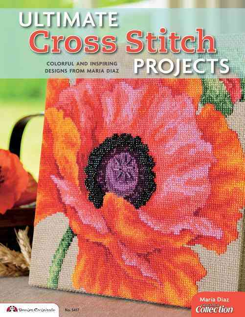 Ultimate Cross Stitch Projects By Diaz, Maria/ Cross Stitch Collection Magazine (COR)