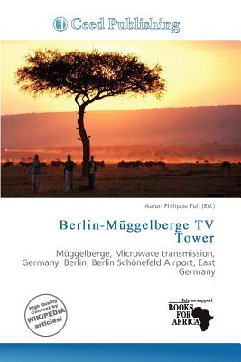 Ceed Publishing Berlin-M Ggelberge TV Tower by Toll, Aaron Philippe [Paperback] at Sears.com